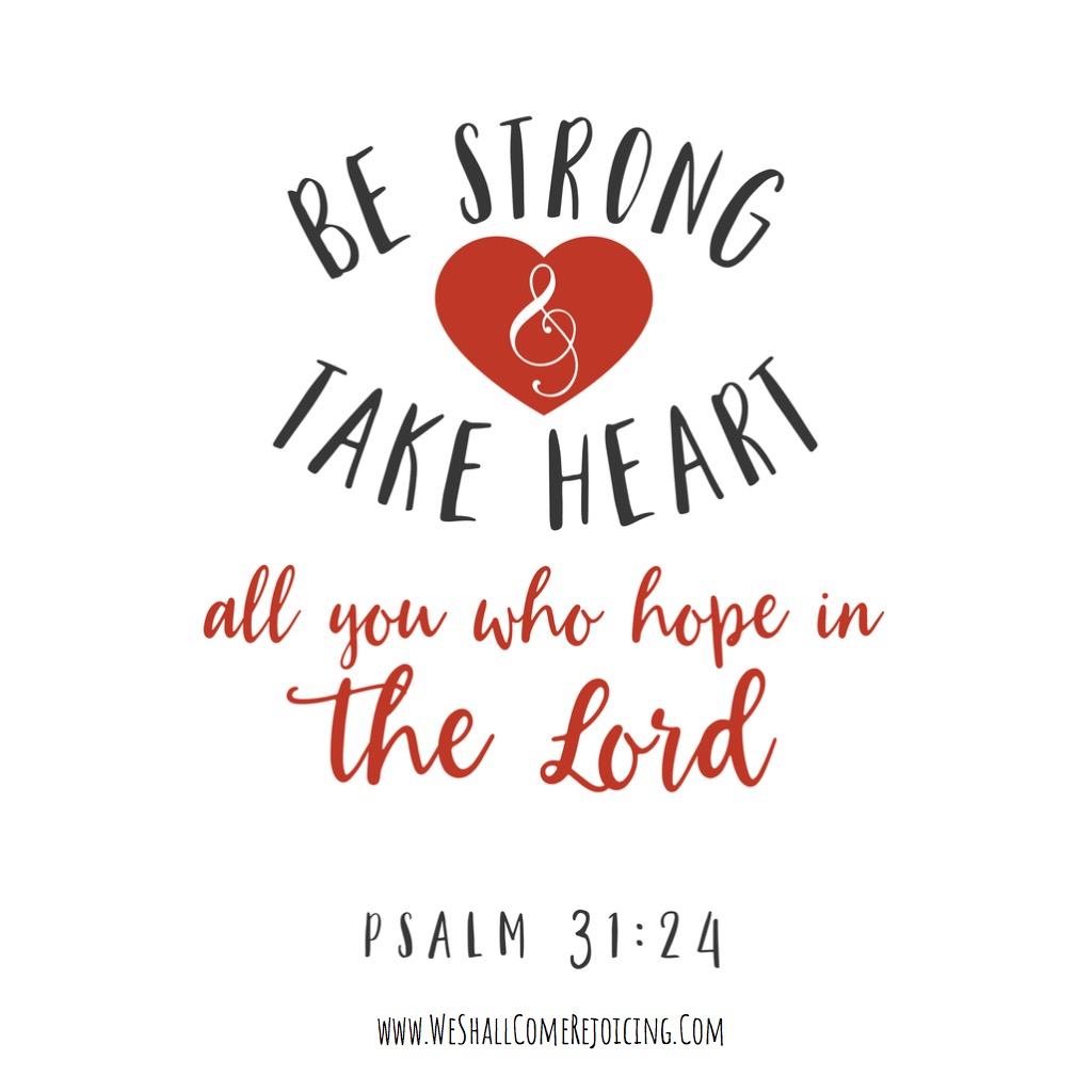 be-strong-and-take-heart-all-you-who-hope-in-the-lord-hand-lettering-vector-id849102914-3.jpg