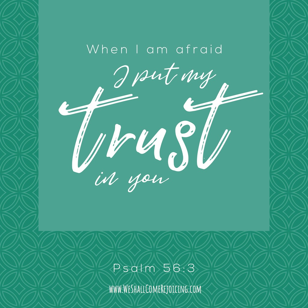 when-im-afraid-i-put-my-trust-in-you-bible-typographic-from-psalm-on-vector-id849102932.jpg