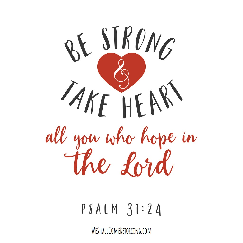 be-strong-and-take-heart-all-you-who-hope-in-the-lord-hand-lettering-vector-id849102914-4.jpg